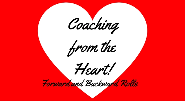 Coaching From The Heart Forward And Backward Rolls